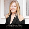 SOUND OFF: Barbra Streisand & WHAT MATTERS MOST