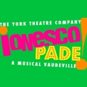 York Theatre Company to Present IONESCOPADE, Beginning 1/23