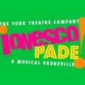 York Theatre Company to Present IONESCOPADE, Beginning 1/23