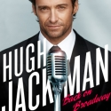 HUGH JACKMAN, BACK ON BROADWAY to Offer $31.50 Student Rush Tickets!