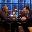 STAGE TUBE: Samuel L. Jackson Talks THE MOUNTAINTOP and Being A Movie Star on The Colbert Report