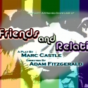 Rob Maitner Steps in for Final Week of FRIENDS AND RELATIONS, 12/16 & 12/17