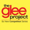 THE GLEE PROJECT Announces Audition Locations & Dates
