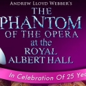 Phantom of the Opera at the Royal Albert Hall - Own it Today!