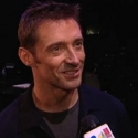 BWW TV: Backstage with HUGH JACKMAN on Opening Night!