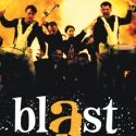 BLAST! Hits Heinz Hall, Pittsburgh Oct. 6 Through Oct. 9, 2011