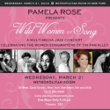 Pamela Rose Celebrates Songwriters of Tin Pan Alley in WILD WOMEN OF SONG, 3.21