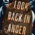 LOOK BACK IN ANGER Begins Previews Tonight
