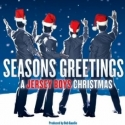 AUDIO Preview: Christmas Comes Early with SEASONS GREETINGS: A JERSEY BOYS CHRISTMAS Sample Tracks!
