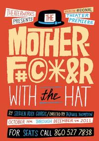 TheaterWorks-Artistic-Director-Responds-to-MOTHERFKER-WITH-THE-HAT-Controversy-20010101