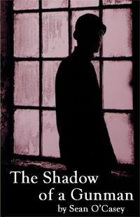 Seanacha-Theatre-Co-Presents-THE-SHADOW-OF-A-GUNMAN-20010101