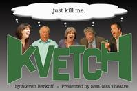 SeaGlass-Theatre-to-Present-Steven-Berkoffs-KVETCH-917-1016-20010101