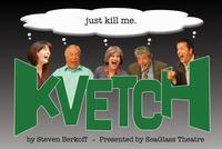 Sea-Glass-Theatre-Presents-Steven-Breakoffs-KVETCH-917-1016-20010101