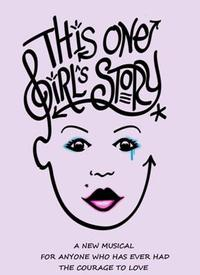 NYMF-Presents-THIS-ONE-GIRLS-STORY-20010101