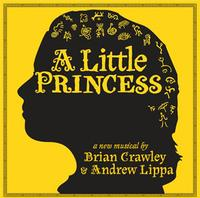 Ghostlight Records Releases Crawley & Lippa's A LITTLE PRINCESS On CD