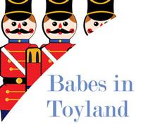 BABES IN TOYLAND Opens At Theater At The Center 11/28