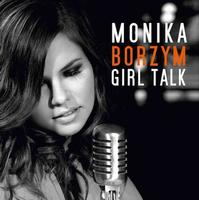 Monika Borzym Releases New CD Girl Talk