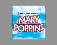 MARY POPPINS Comes To The Cadillac Theatre In Chicago