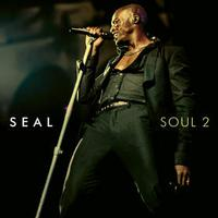 Seal Returns With Second Set of Soul Classics, Soul 2, Due for Release in U.S.