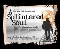 A-SPLINTERED-SOUL-Opens-At-Theater-Three-20010101
