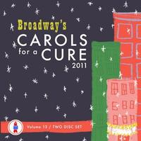 2011-Broadways-Carols-for-a-Cure-On-Sale-Now-20010101
