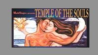 MultiStages Presents TEMPLE OF THE SOULS