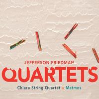 Jefferson Friedman's String Quartet No. 3 Nominated for a GRAMMY