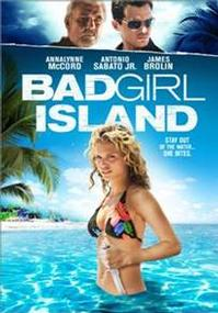 Bad Girl Island To Be Available on DVD and Internet VOD 1/24