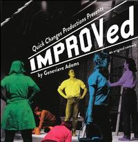 Quick-Changes-Productions-Presents-IMPROVed-20010101