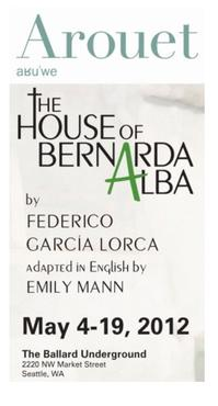 Arouet Announces May 2012 Production of THE HOUSE OF BERNARDA ALBA