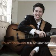 Randy-Napoleons-The-Jukebox-Crowd-Set-for-326-Release-20010101