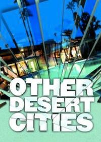 Review-Roundup-OTHER-DESERT-CITIES-Updating-Live-20010101