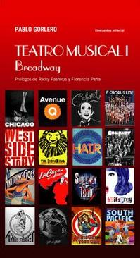 Teatro-musical-I-Broadway-el-primer-libro-en-idioma-espaol-sobre-la-historia-de-la-comedia-musical-en-Broadway-20010101