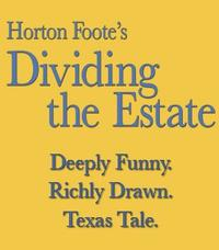Alley-Theatre-Announces-Cast-and-Creative-Team-for-Horton-Footes-DIVIDING-THE-ESTATE-20010101