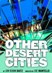 OTHER-DESERT-CITIES-Extends-Through-March-25-20010101