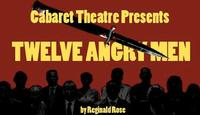 Cabaret-Theatre-Presents-TWELVE-ANGRY-MEN-Opens-1021-20010101
