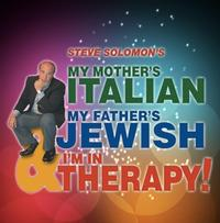 MY-MOTHERS-ITALIAN-MY-FATHERS-JEWISH-Starts-Performances-1012-20010101