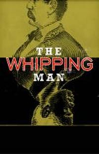 Kansas-City-Rep-Presents-THE-WHIPPING-MAN-20010101