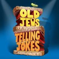 OLD-JEWS-TELLING-JOKES-to-Begin-Previews-May-1-Open-May-20-20010101