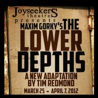 Joyseekers-Theatre-Presents-THE-LOWER-DEPTHS-323-47-20120307
