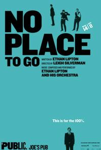 The Public's NO PLACE TO GO Begins Performances 3/14