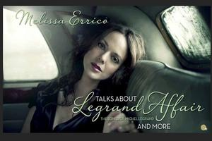 BWW TV Exclusive: Melissa Errico Talks 'Legrand Affair'
