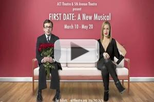 STAGE TUBE: Sneak Peek at 5th Avenue & ACT's FIRST DATE!