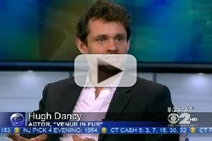 STAGE TUBE: Hugh Dancy Talks VENUS IN FUR on CBS NEWS
