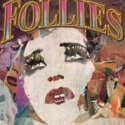 FOLLIES Begins Run at LA's Ahmanson Theatre Tonight!