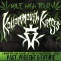 Z2 Entertainment Presents KOTTONMOUTH KINGS With Big B, Prozak & KMK Side Project, 8/3