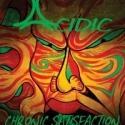 ACIDIC Headlines the Troubadour in Los Angeles Tonight, 7/12
