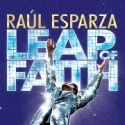 Road to Broadway: LEAP OF FAITH Opens Tonight!