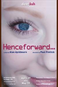 BWW-Reviews-Looking-Back-or-Looking-Forward-HENCEFORWARD-at-Deep-Dish-Theater-20010101