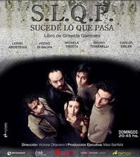 SUCEDE LO QUE PASA de Griselda Gambaro en Teatro el Cubo, 6 Mayo
